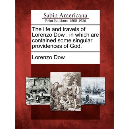 The Life And Travels Of Lorenzo Dow