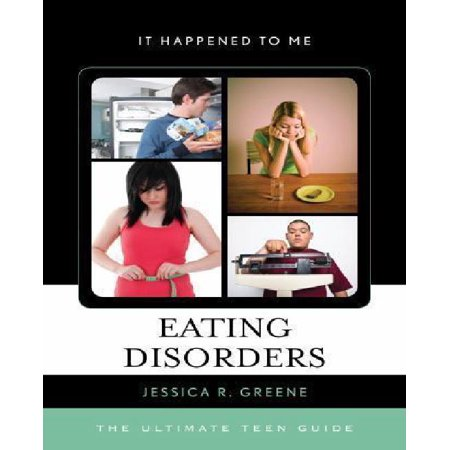 Eating Disorders: The Ultimate Teen Guide - image 1 of 1