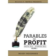 Parables for Profit Vol. 1