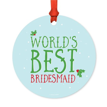 Metal Christmas Ornament, World's Best Bridesmaid, Holiday Mistletoe, Includes Ribbon and Gift Bag (Bridesmaid Gift Bags)