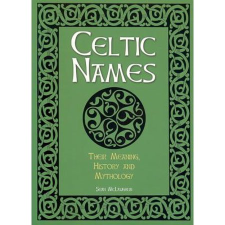 Celtic Names : Their Meaning, History and Mythology](Celtic Halloween History)