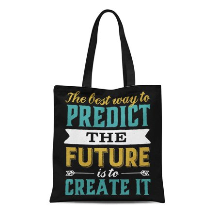LADDKE Canvas Tote Bag Inspirational Best Way to Predict Future Is It Motivation Reusable Handbag Shoulder Grocery Shopping