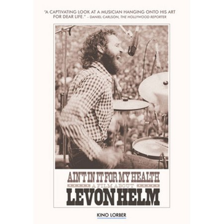 Ain't In It for My Health: A Film About Levon Helm (DVD) (Scary Films For Halloween 2017)