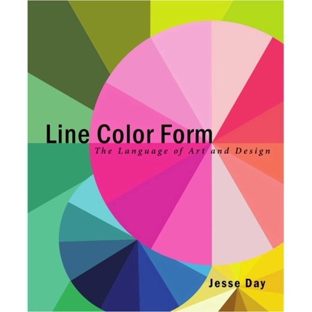 Line Color Form : The Language of Art and Design