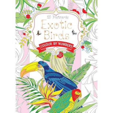 Exotic Birds Postcard Book : Colour by Numbers (The Center For Bird And Exotic Animal Medicine)