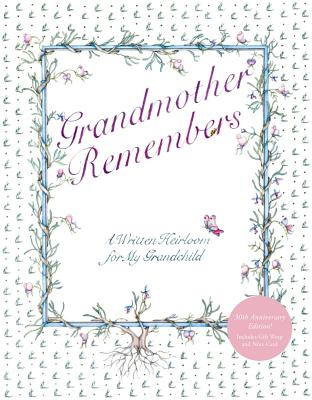 Grandmother Remembers 30th Anniversary Edition (Other) by Harry N. Abrams