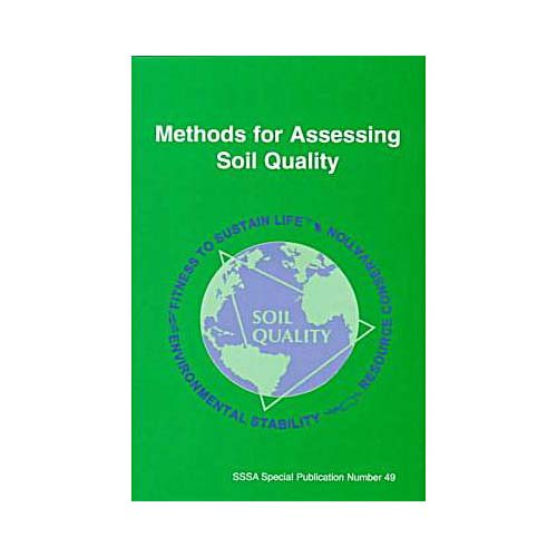Methods for Assessing Soil Quality
