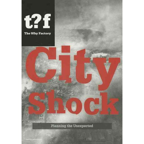City Shock: Planning the Unexpected