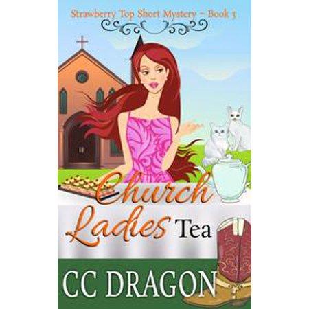 Church Ladies Tea (Strawberry Top Short Mystery 3) - (Church Tea)