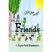 Friends- A Collection of Stories - eBook