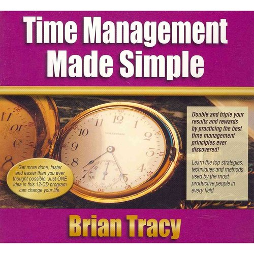 Time Management Made Simple: Includes Pdf Workbook