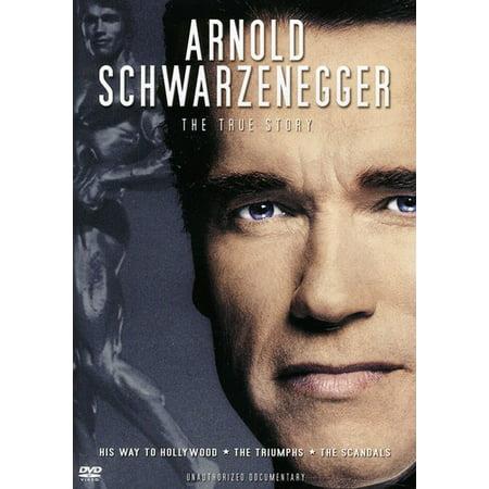 Arnold Schwarzenegger  True Story Unauthorized