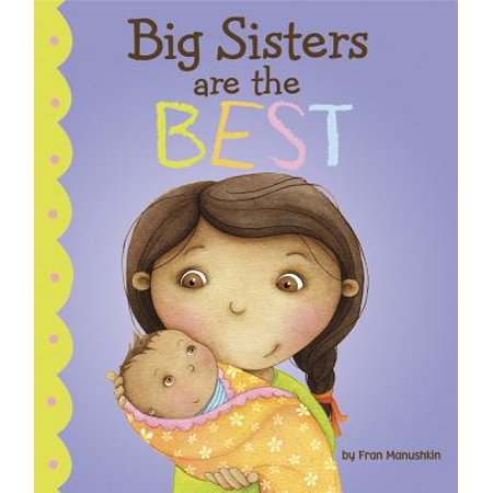 Big Sisters Are the Best (Hardcover) (The Best Of The Andrews Sisters)