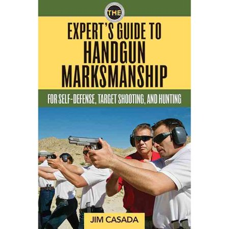The Expert's Guide to Handgun Marksmanship