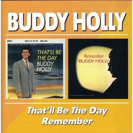 Buddy Holly   Thatll Be The Day Remember  Cd