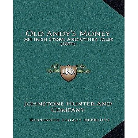Old Andy's Money : An Irish Story, and Other Tales (1870) - Old Irish Stories Halloween