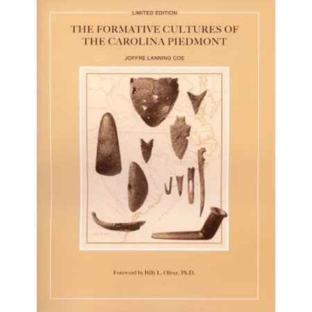 Formative Cultures Of The Carolina Piedmont