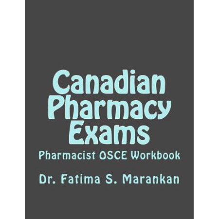 Canadian Pharmacy Exams   Pharmacist Osce Workbook  Pharmacist Osce Workbook