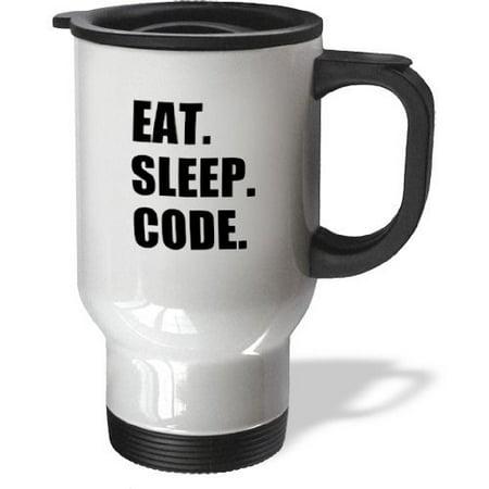 3dRose Eat Sleep Code - computer coder. Programmer. love to program. Coding, Travel Mug, 14oz, Stainless Steel