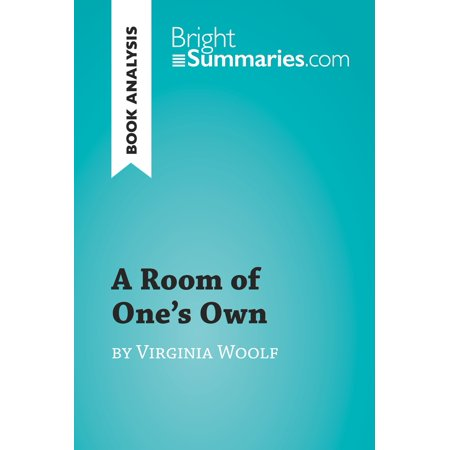A Room of One's Own by Virginia Woolf (Book Analysis) -