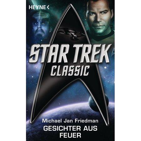 Star Trek - Classic: Gesichter aus Feuer - eBook (Brillen Für Runde Gesichter)