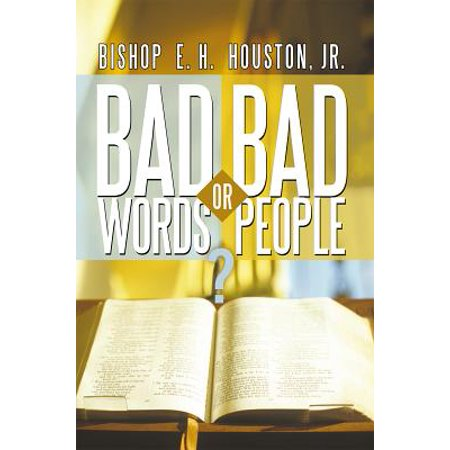 Bad Words or Bad People? - eBook (Bad Words That Start With An E)
