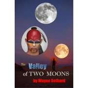 The Valley of Two Moons - eBook