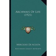 Archways of Life (1921)