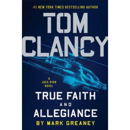 Tom Clancy True Faith and Allegiance - eBook - Walmart.com