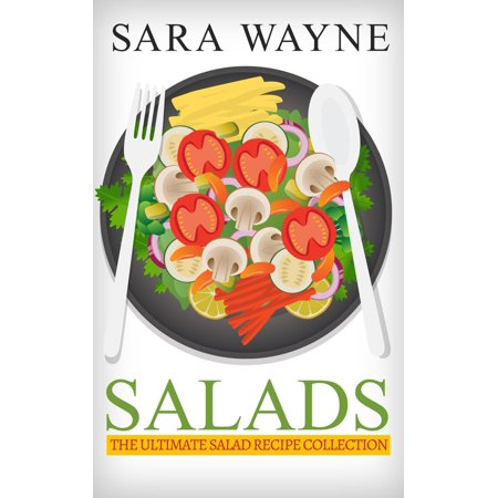 Salads - The Ultimate Salad Recipe Collection - eBook](Imitation Crab Salad Recipes)