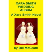 Xara Smith Wedding Album - eBook