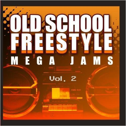 Old School Freestyle Mega Jams 2 / Var