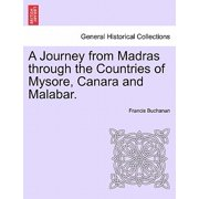 A Journey from Madras Through the Countries of Mysore, Canara and Malabar, Vol. II