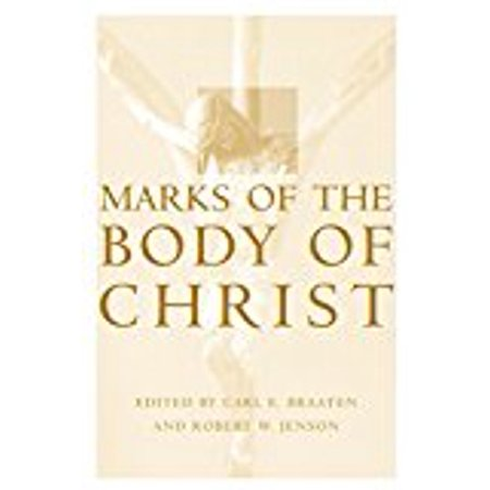 Marks of the Body of Christ [Paperback] [Feb 08, 1999] Robert W. Jenson and