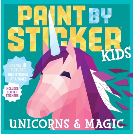 Paint by Sticker Kids: Unicorns & Magic - Paperback](Kids Stickers)