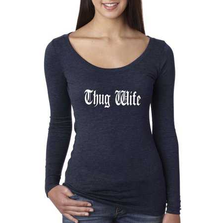 Trendy USA 668 - Women's Long Sleeve T-Shirt Thug Wife Happy Life Old English Small