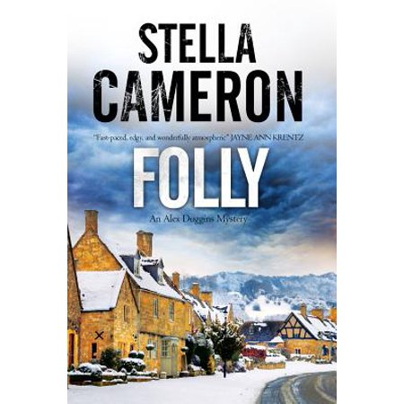Folly : A British Murder Mystery Set in the