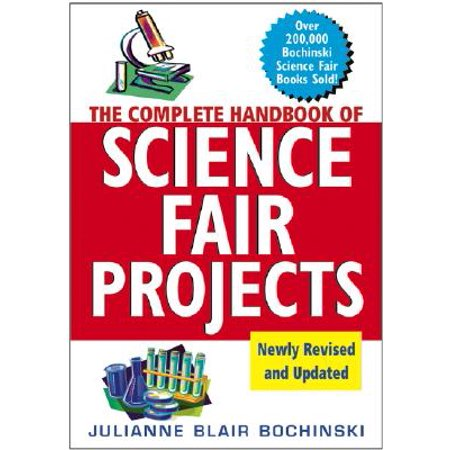 The Complete Handbook of Science Fair Projects (Basketball Science Fair Projects For 8th Grade)