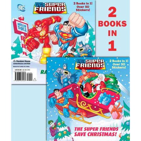 The Super Friends Save Christmas / Race to the North Pole!