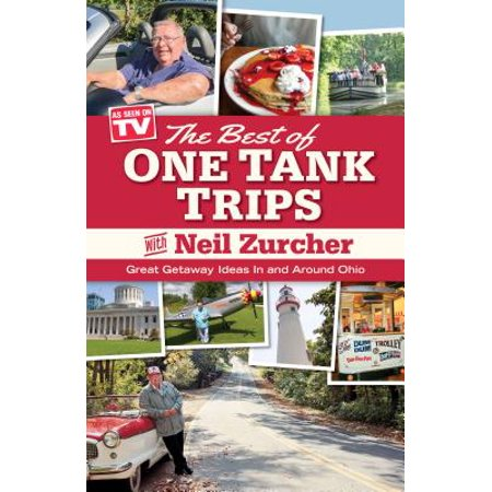 Best of One Tank Trips : Great Getaway Ideas in and Around (Travel Ideas The Best Day Trips)