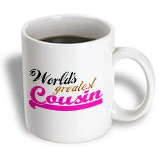 3dRose Worlds Greatest Girl Cousin - Best family relative - hot pink for female relations - cousin sister, Ceramic Mug,