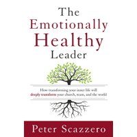The Emotionally Healthy Leader (Hardcover)
