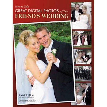 How to Take Great Digital Photos of Your Friend's - Take Great Photos