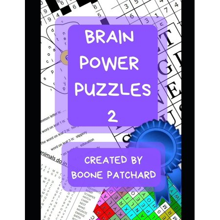Brain Power Puzzles 2 : Activity Book of Word Searches, Sudoku, Math Puzzles, Hidden Words, Anagrams, Scrambled Words, Boggle Boards, Mazes and More