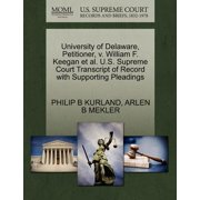 University of Delaware, Petitioner, V. William F. Keegan et al. U.S. Supreme Court Transcript of Record with Supporting Pleadings