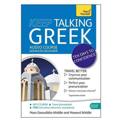 Keep Talking Greek: A Teach Yourself Audio Course