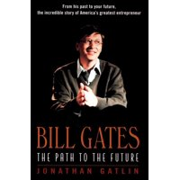 Bill Gates: The Path to the Future (Paperback)