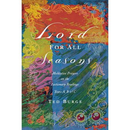 Lord for All Seasons : Prayer Reflections on the Lectionary Readings, Years A, B and C - Prayer In C Halloween