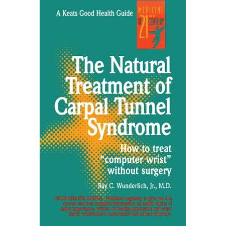 The Natural Treatment of Carpal Tunnel (Understanding Carpal Tunnel)