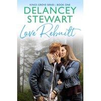 Kings Grove: Love Rebuilt (Paperback)